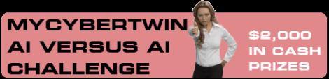 MyCyberTwin AI vs AI Challenge
